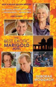 The best exotic Marigold Hotel : a novel / Deborah Moggach