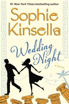 Wedding night : a novel / Sophie Kinsella