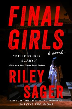 Final girls : a novel by Sager, Riley