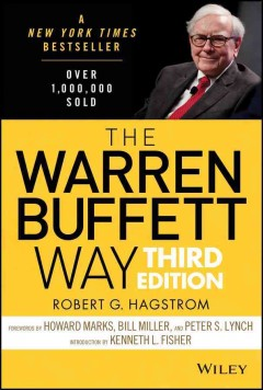 The Warren Buffett way / Robert G. Hagstrom