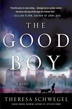 The good boy / Theresa Schwegel