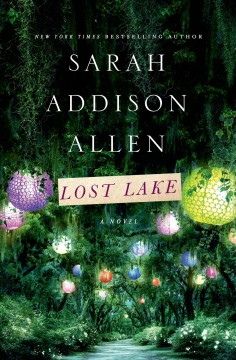Lost Lake / Sarah Addison Allen