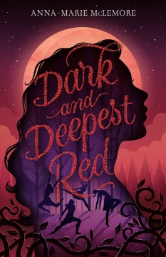 Dark and deepest red by McLemore, Anna-Marie.