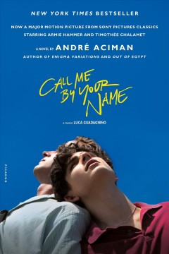 Call me by your name by Aciman, André