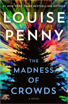 The madness of crowds by Penny, Louise