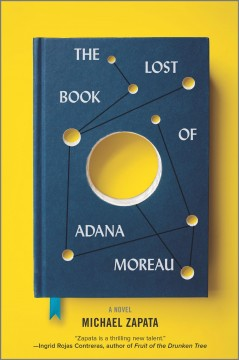 The lost book of Adana Moreau : a novel by Zapata, Michael