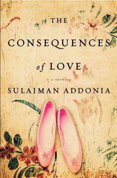 The consequences of love / Sulaiman S.M.Y Addonia