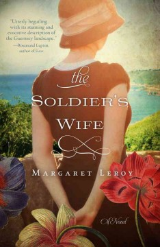 The soldier's wife / Margaret Leroy