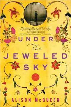 Under the jeweled sky / Alison McQueen