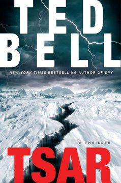Tsar : a thriller / Ted Bell