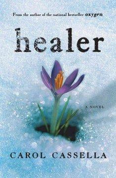Healer / Carol Wiley Cassella