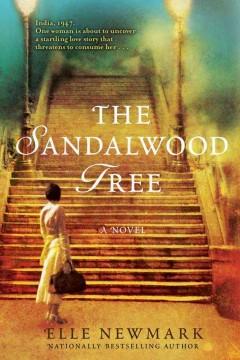 The sandalwood tree : a novel / Elle Newmark