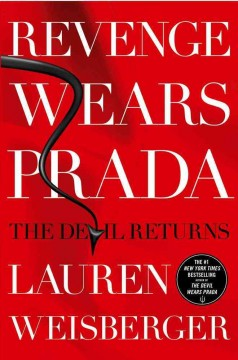 Revenge wears Prada : the Devil returns / Lauren Weisberger