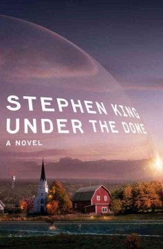 Under the dome / by Stephen King