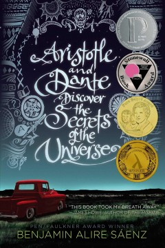 Aristotle and Dante discover the secrets of the universe by Sáenz, Benjamin Alire.
