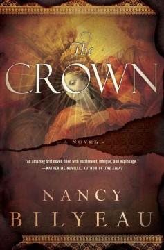 The crown / Nancy Bilyeau