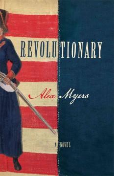 Revolutionary / Alex Myers