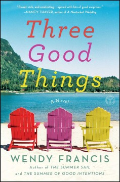 Three good things / Wendy Francis