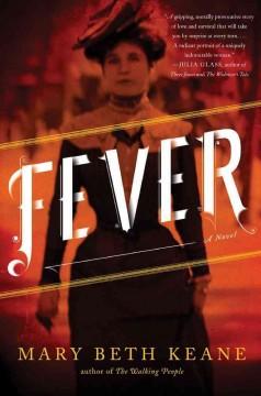 Fever / Mary Beth Keane