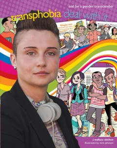 Transphobia : deal with it and be a gender transcender by Skelton, J. Wallace