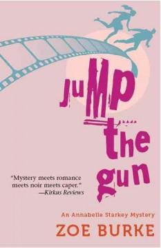 Jump the gun / Zoe Burke