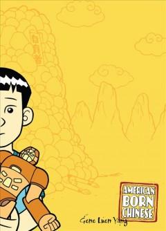 American born Chinese by Yang, Gene Luen.