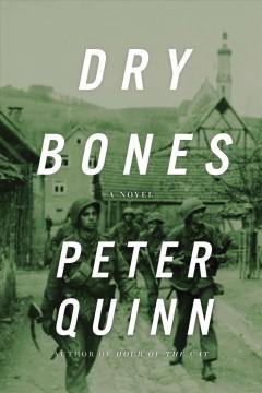 Dry bones / Peter Quinn