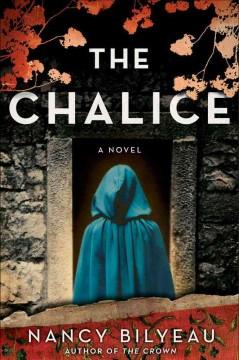 The chalice / Nancy Bilyeau