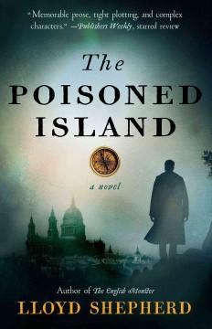 The poisoned island / Lloyd Shepherd