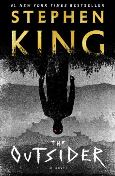 The outsider : a novel by King, Stephen