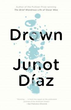 Drown by Díaz, Junot