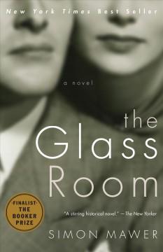 The glass room / Simon Mawer