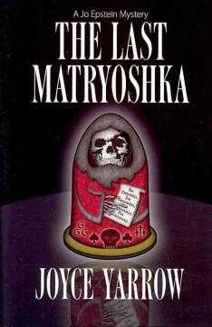 The last matryoshka / Joyce Yarrow