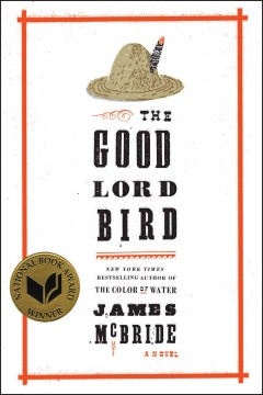 The Good Lord Bird / James McBride