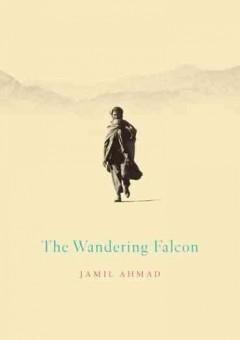 The wandering falcon / Jamil Ahmad