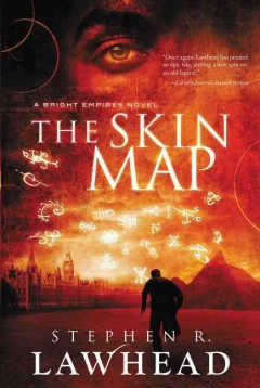 The skin map / Stephen R. Lawhead