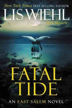 Fatal tide / Lis Wiehl with Pete Nelson