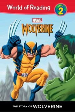 The story of Wolverine by Macri, Thomas