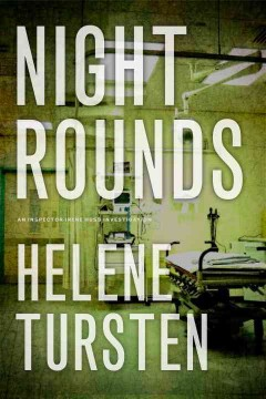Night rounds / Helene Tursten