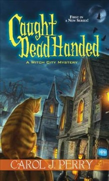Caught dead handed by Perry, Carol J.