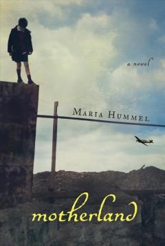 Motherland / Maria Hummel