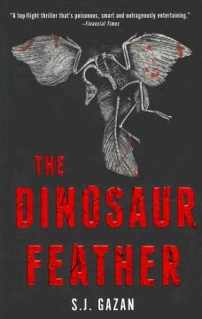 The dinosaur feather / S.J. Gazan