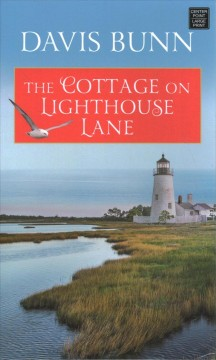 The cottage on Lighthouse Lane by Bunn, Davis