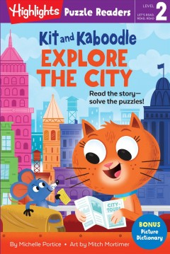 Kit and Kaboodle Explore the City by Portice, Michelle