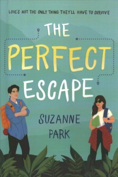 The perfect escape by Park, Suzanne