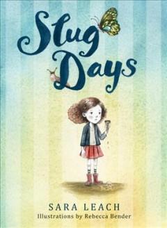 Slug days by Leach, Sara