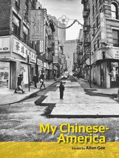 My Chinese-America by Gee, Allen