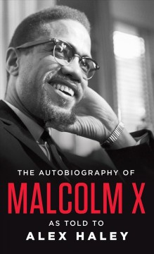d62e006a2d Summary An autobiography of Malcolm X who rose from a life of crime to  become the most dynamic leader of the ...