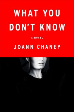 Obrien books winthrop public library museum fiction chaney chaney joann what you dont know a novel publication year2017 summarythe effects of an imprisoned serial killers crimes reverberate publicscrutiny Image collections