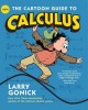 Cover for The Cartoon Guide To Calculus